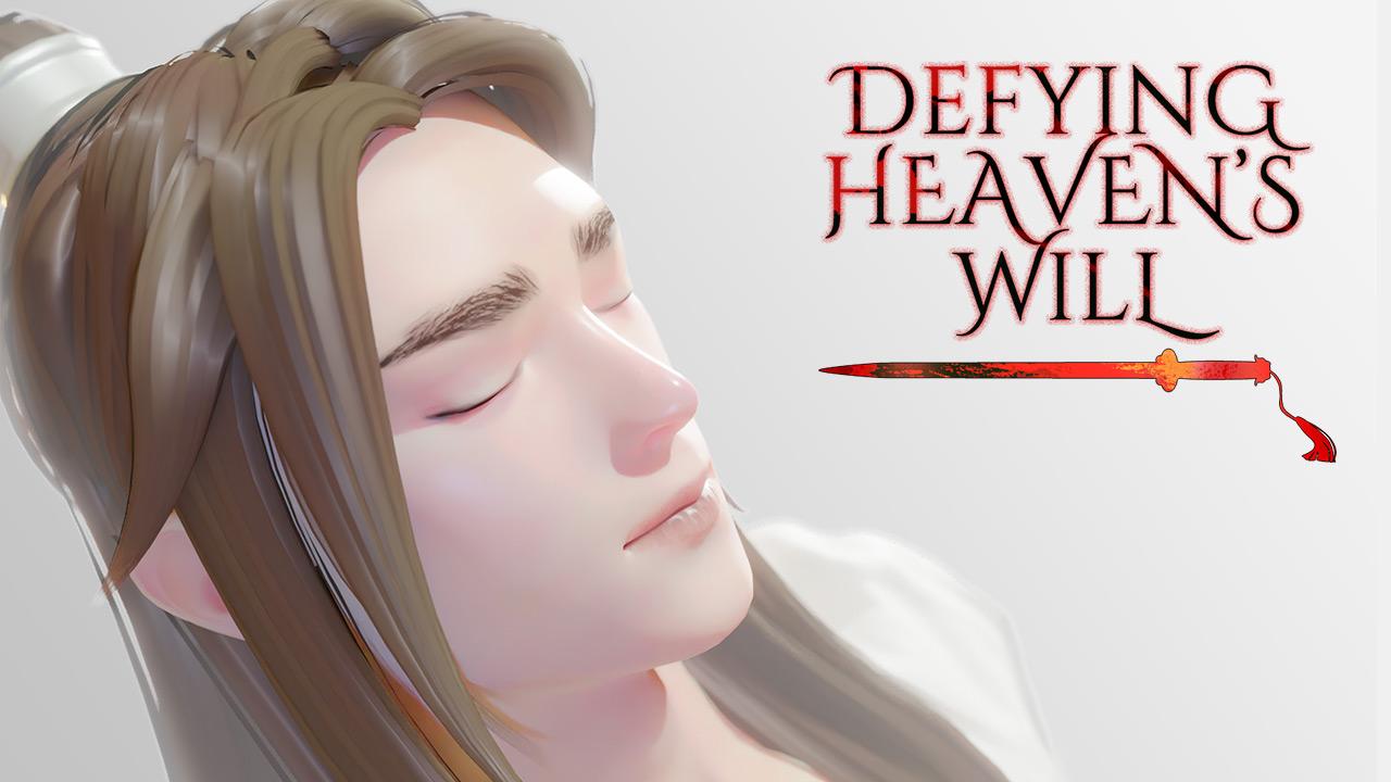 Defying Heaven's Will